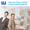 Q&A – how do you decide which rooms need styling?